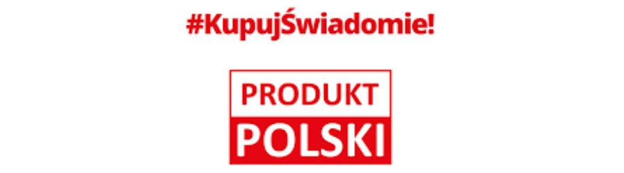 """Ogólnopolska kampania informacyjna """"Kupuj świadomie Produkt polski"""""""