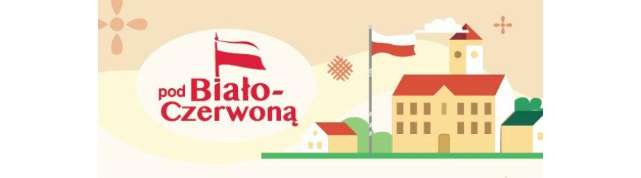 """Projekt """"Pod Biało-Czerwoną"""" na stulecie Bitwy Warszawskiej"""