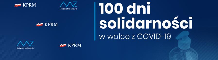 Kompleksowy plan działania na nadchodzący czas – 100 dni solidarności w walce z COVID-19