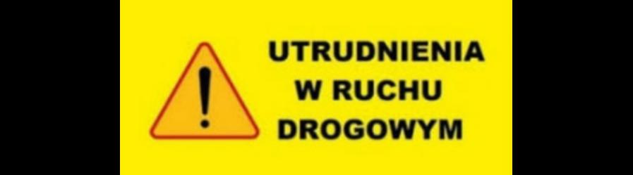 Uwaga kierowcy! Utrudnienia na drodze Krosno – Głębokie – Czarnorzeki – Jasienica Rosielna