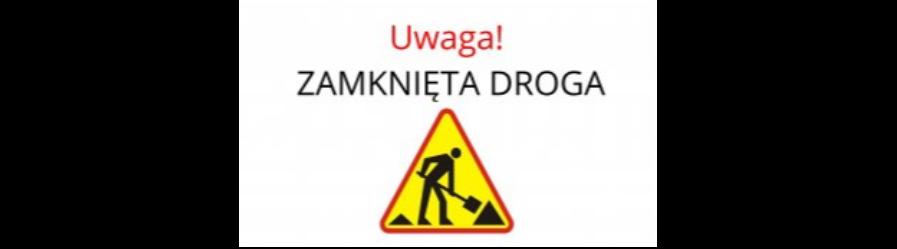 Uwaga kierowcy! Zamknięcie drogi w Czarnorzekach