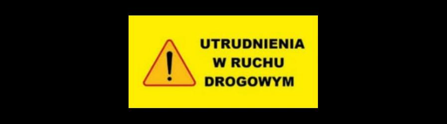 Uwaga kierowcy! Utrudnienia na drodze Miejsce Piastowe – Wrocanka